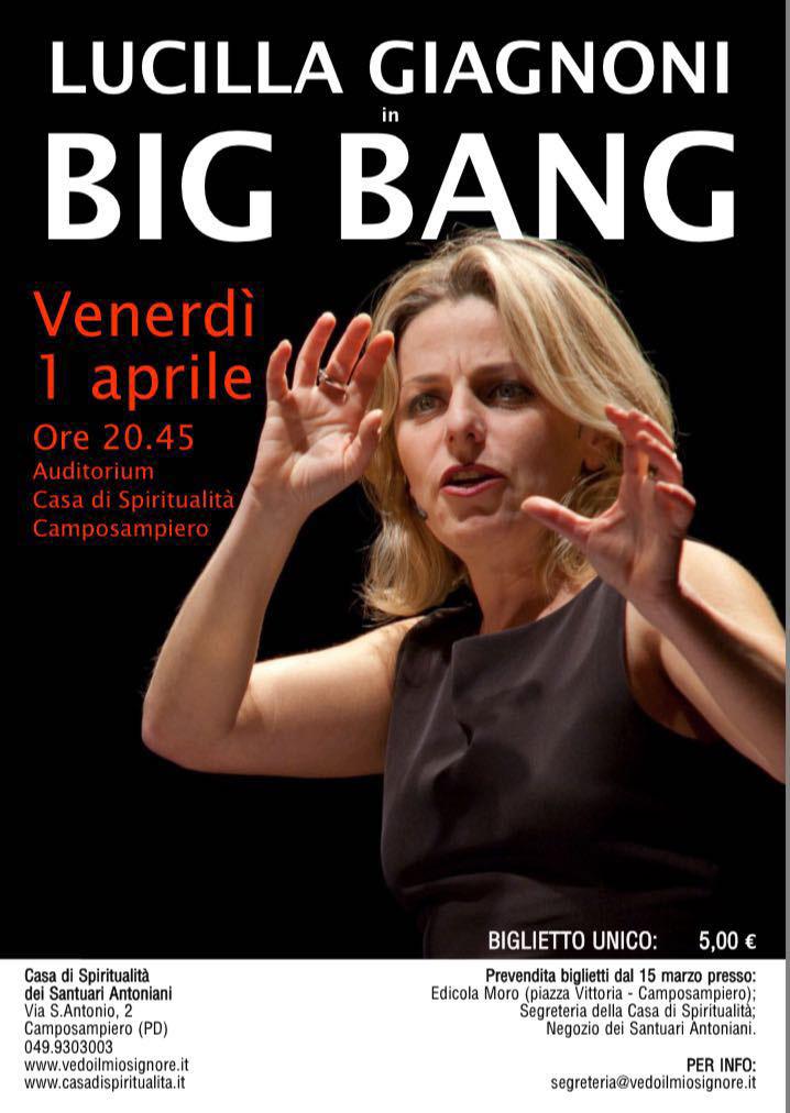 """Locandina dello spettacolo """"Big Bang"""" di Lucinlla Giagnoni"""