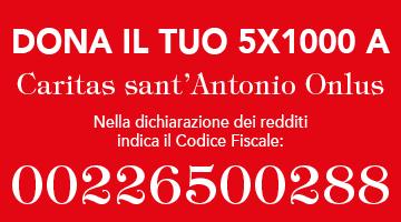 Dona ora il tuo 5x1000 a Caritas sant'Antonio ONLUS