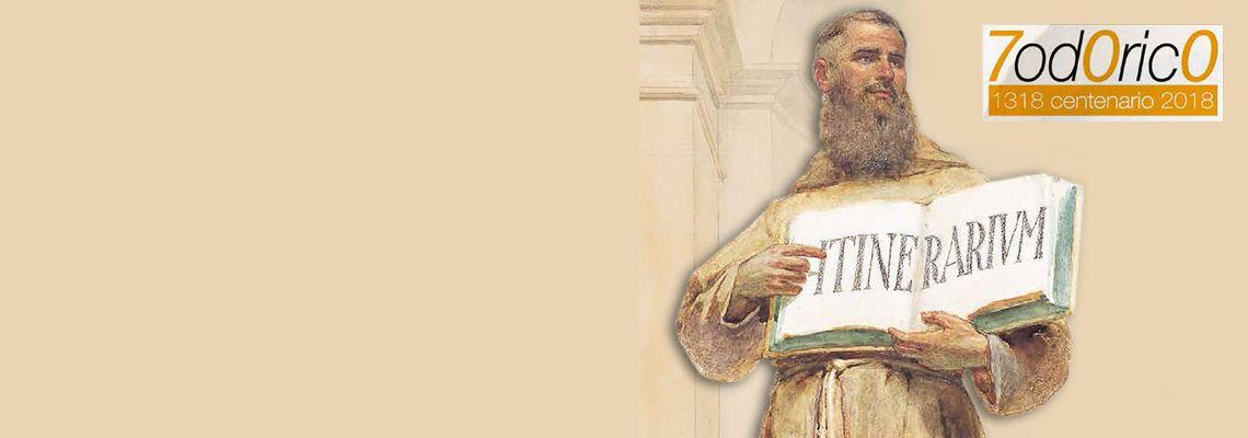 <br>Il 20 ottobrein Basilica del Santo un convegno per celebrare <br>la figura del missionario francescano che nel Trecento compì <br>uno dei più lunghi viaggi pastorali nell'allora quasi sconosciuto Oriente.